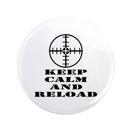 "Keep Calm And Reload 3.5"" Button (100 pack)"