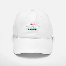 Sister for Equality Baseball Baseball Baseball Cap