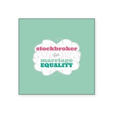Stockbroker for Equality Sticker