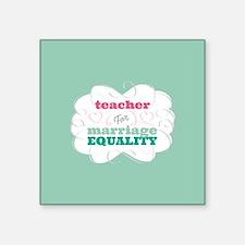Teacher for Equality Sticker