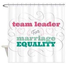 Team Leader for Equality Shower Curtain
