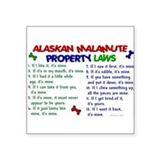Alaskan Malamute Property Laws 2 Sticker (Rectangu