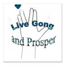 """Live Gong And Prosper Square Car Magnet 3"""" x 3"""""""