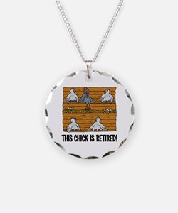 This Chick is Retired Necklace