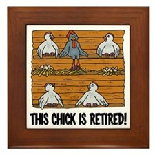 This Chick is Retired Framed Tile