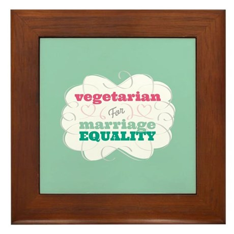 Vegetarian for Equality Framed Tile