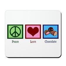 Peace Love Chocolates Mousepad