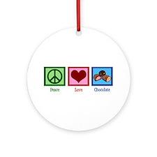 Peace Love Chocolates Ornament (Round)
