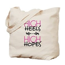 High Heels High Hopes Tote Bag