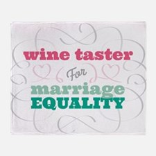 Wine Taster for Equality Throw Blanket