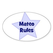 Mateo Rules Oval Decal