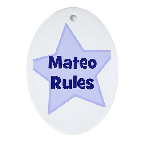 Mateo Rules Oval Ornament