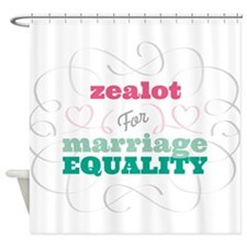 Zealot for Equality Shower Curtain