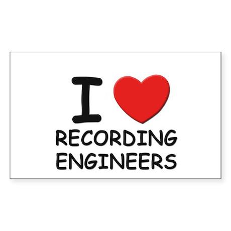 I love recording engineers Rectangle Sticker