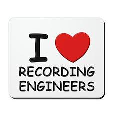 I love recording engineers Mousepad