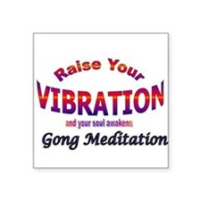 Raise Your Vibration with Gong Meditation Sticker