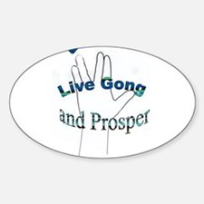 Live Gong And Prosper Decal