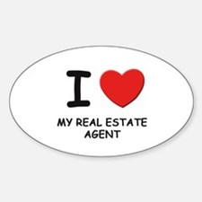 I love real estate agents Oval Decal