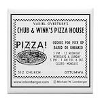 Chub & Wink's Pizza House Tile Coaster
