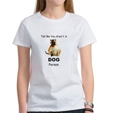 """""""Tell Me You Aren't A DOG Person"""" Cat Tee"""