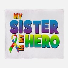 My Sister Is My Hero Throw Blanket