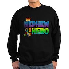My Nephew Is My Hero Sweatshirt