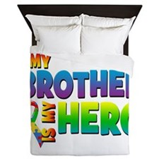 My Brother Is My Hero Queen Duvet