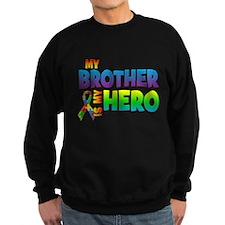 My Brother Is My Hero Sweatshirt