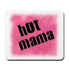 Hot Mama hot pink Mousepad