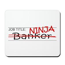 Job Ninja Banker Mousepad