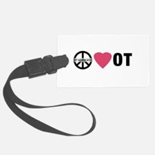 OT Advocate Peace, Love, OT Luggage Tag