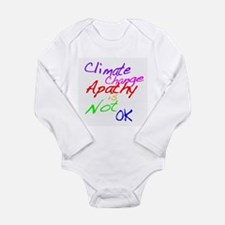 Climate Change Apathy is Not OK Body Suit