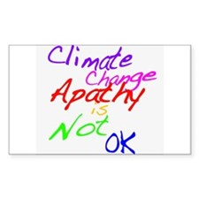 Climate Change Apathy is Not OK Decal