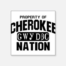 Property of Cherokee Nation Sticker