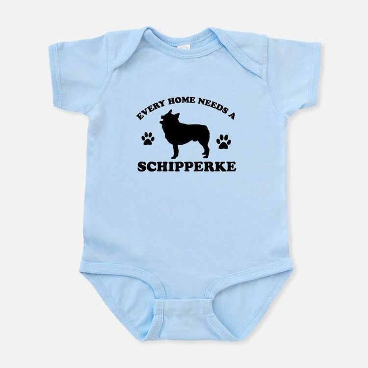 Every home needs a Schipperke Infant Bodysuit