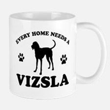 Every home needs a Vizsla Small Small Mug