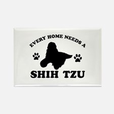 Every home needs a Shih Tzu Rectangle Magnet
