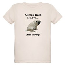 All You Need Is Love and a Pug T-Shirt
