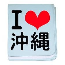 I Love Okinawa baby blanket