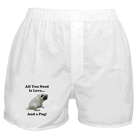 All You Need Is Love and a Pug Boxer Shorts