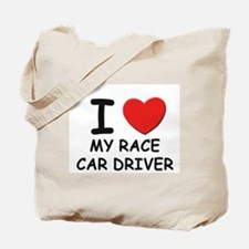 I love race car drivers Tote Bag