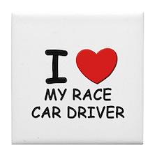 I love race car drivers Tile Coaster
