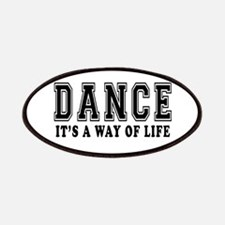 Dance It's A Way Of Life Patches