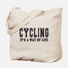 Cycling It's A Way Of Life Tote Bag