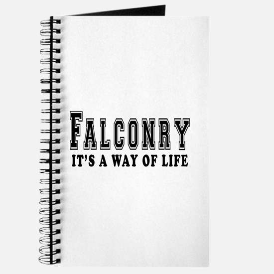 Falconry It's A Way Of Life Journal