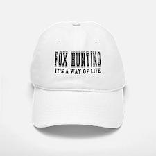 Fox Hunting It's A Way Of Life Baseball Baseball Cap