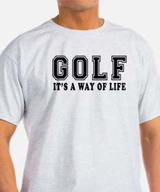 Golf It's A Way Of Life T-Shirt