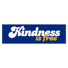 KINDNESS IS FREE Bumper Car Sticker