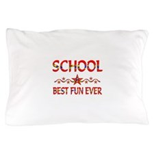 School Best Fun Pillow Case