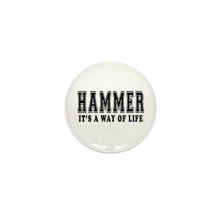 Hammer It's A Way Of Life Mini Button (10 pack)